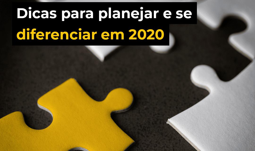 Dicas para o planejamento ideal em 2020