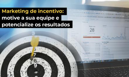 Marketing de incentivo: motive a sua equipe e potencialize os resultados