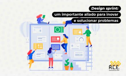 Design Sprint: um importante aliado para inovar e solucionar problemas