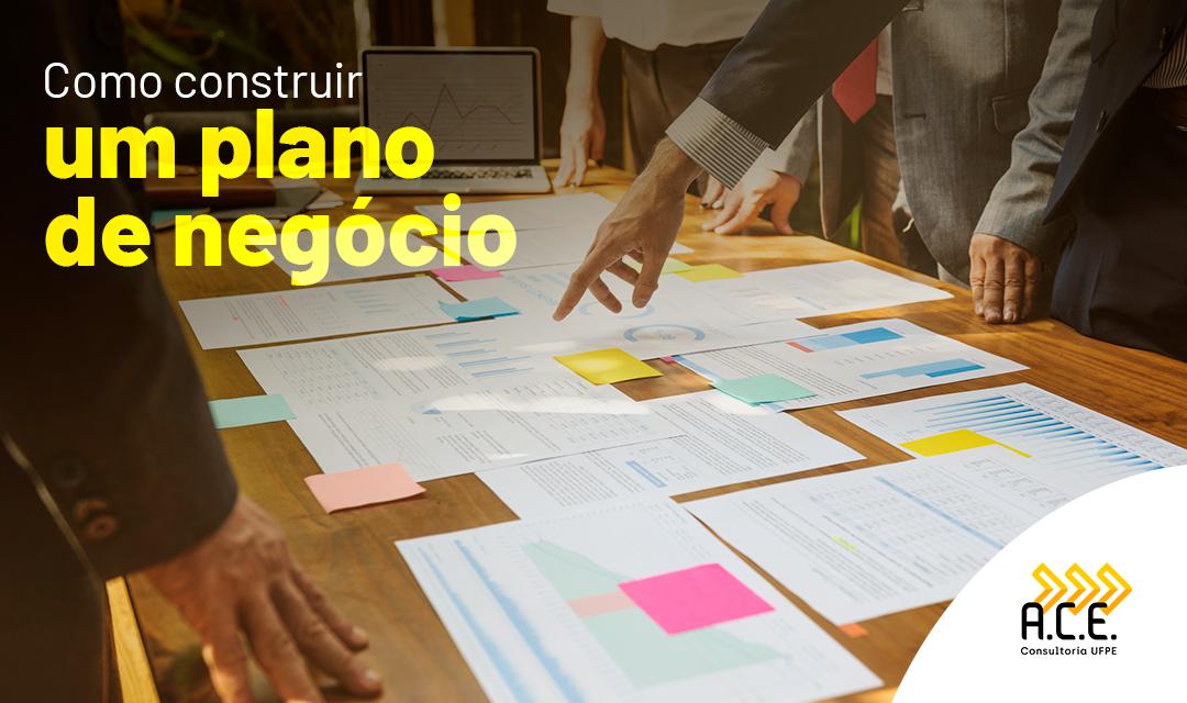 Como construir um plano de negócio